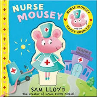 Nurse Mousey and the Happy...
