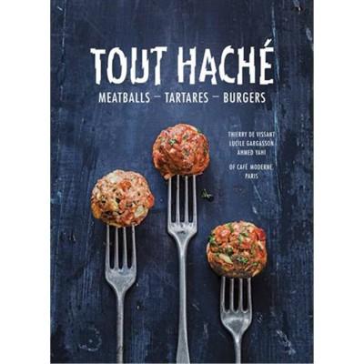 Tout Hache: Meatballs,...