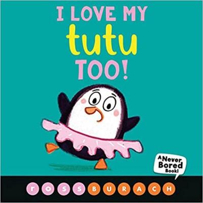 Scholastic: I Love My Tutu Too
