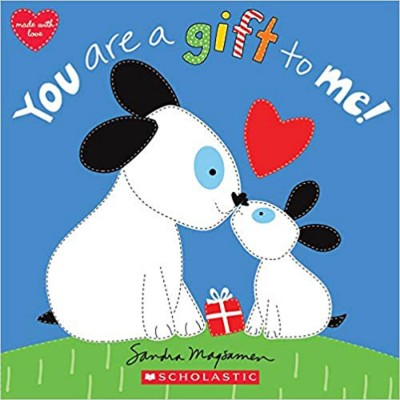 Scholastic: You Are a Gift...
