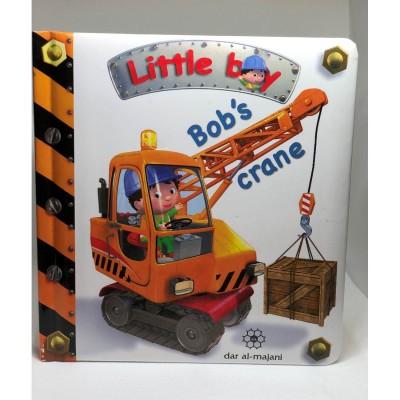 Little Boy - Bob's Crane